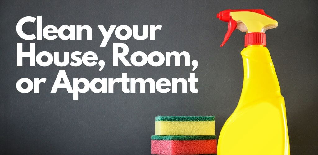 Clean your House, Room, or Apartment in lockdown
